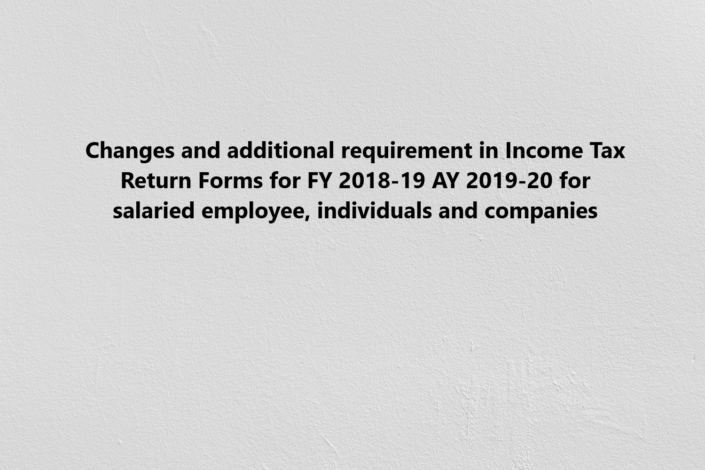Changes in Incometax Return Form, Additional Requirements in Income Tax Return Form