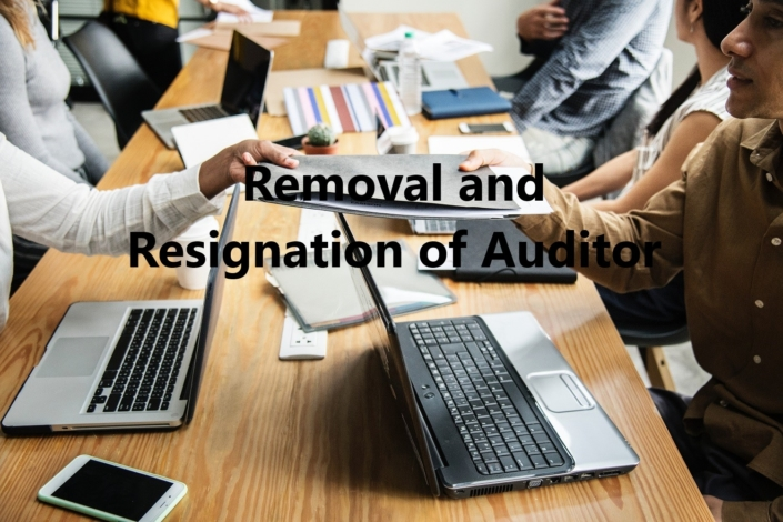 Removal and Resignation of Auditor, Removal of Auditor, Resignation of Auditor